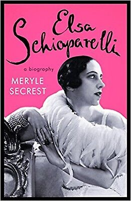 ELSA SCHIAPARELLI A Biography Meryle Secrest Fashion Clothing Design