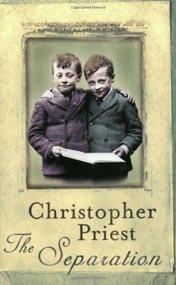 The Separation By Christopher Priest. 9780575070035