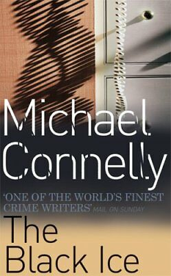 The Black Ice By Michael Connelly. 9780752815411