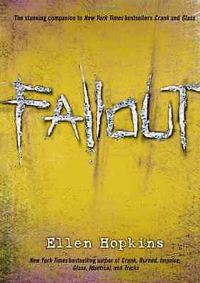 Fallout - Hardcover NEW Hopkins, Ellen 2010-09-14