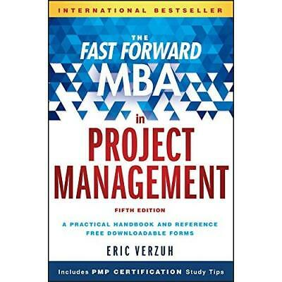 The Fast Forward MBA in Project Management (Fast Forwar - Hardcover NEW Eric Ver