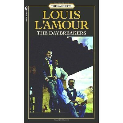 Daybreakers (Sacketts) - Mass Market Paperback NEW L'Amour, Louis 1984-05-01