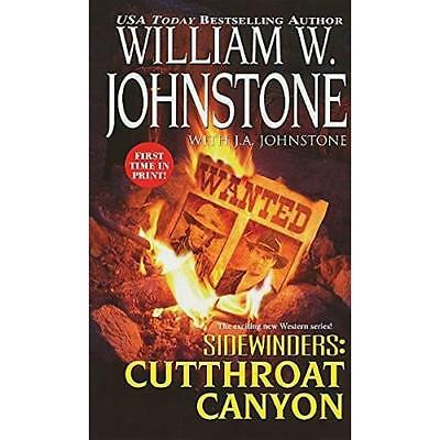 Sidewinders: #3: Cutthroat Canyon - Mass Market Paperback NEW Johnstone, Will 20