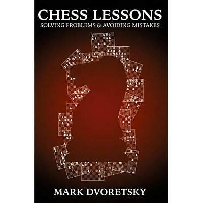 Chess Lessons - Paperback NEW Dvoretsky, Mark 08/05/2018