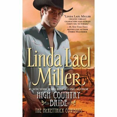 High Country Bride (McKettrick Cowboys Trilogy) - Mass Market Paperback NEW Mill