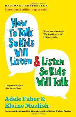 How to Talk So Kids Will Listen & Listen So Kids Will T - Paperback NEW Adele Fa