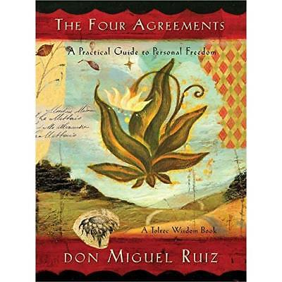 The Four Agreements: A Practical Guide to Personal Free - Paperback NEW Don Migu