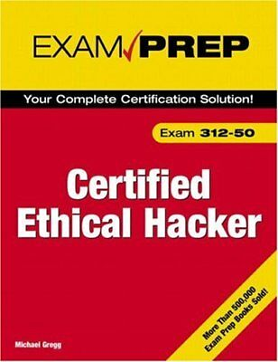 Certified Ethical Hacker Exam Prep By Michael Gregg