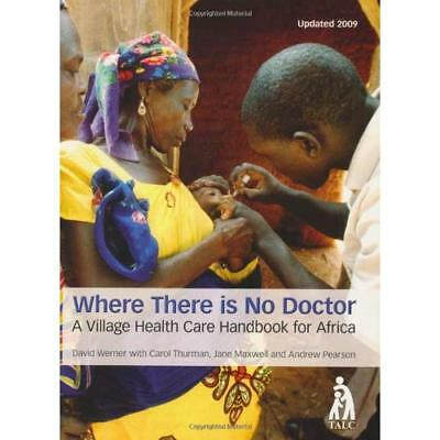Where There Is No Doctor - Paperback NEW Werner, David ( 2004-10-16