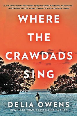 Where The Crawdads Sing by Delia Owens EB00K 2018 (EPUB & PDF) Instant Delivery
