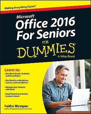 Office 2016 For Seniors For Dummies ' Wempen, Faithe