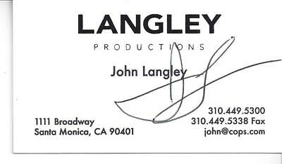Executive Producer And Director Of Cops John Langley Signed Business Card