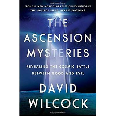 The Ascension Mysteries: Revealing the Cosmic Battle Between Good and Evil Wilco