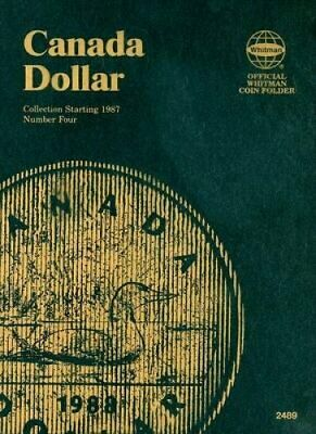 Canada Dollar Collection Starting 1987 Number Four 9780794824891