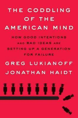 The Coddling of the American Mind 2018 by Greg Lukianoff [EB00K]