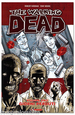volume THE WALKING DEAD n.1 - 10° Anniversary DAYS PERDUTI Limited Special