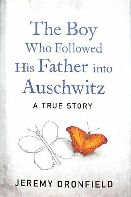 The Boy Who Followed His Father into Auschwitz The Sunday Times... 9780241359198
