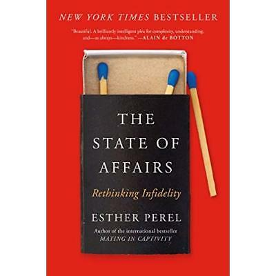 The State of Affairs - Paperback NEW Perel, Esther 09/10/2018