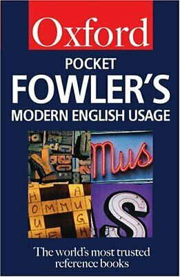 Pocket Fowler's Modern English Usage (Oxford Paperback Referenc .9780198604129