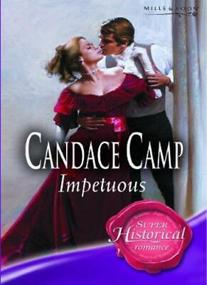 Impetuous (Super Historical Romance) By Candace Camp