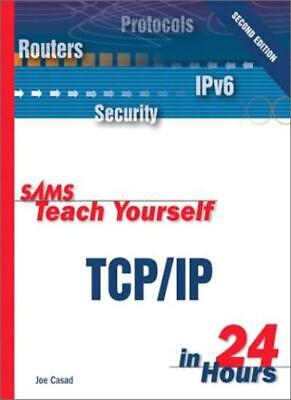 Sams Teach Yourself TCP/IP in 24 Hours (2nd Edition) By Joe Casad, Bob Willsey