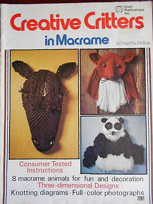 Critters In Macrame 8 Animals For Fun & Decoration Pattern Book