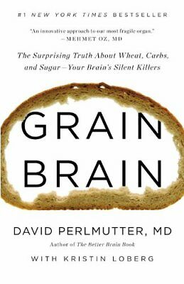 Grain Brain: The Surprising Truth about Wheat, Carbs, and Sugar.. {PDF}(Ebook)