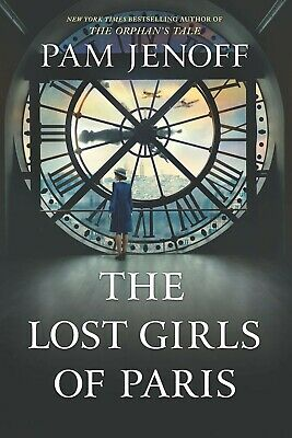 The Lost Girls of Paris: A Novel by Pam Jenoff  (PDF)