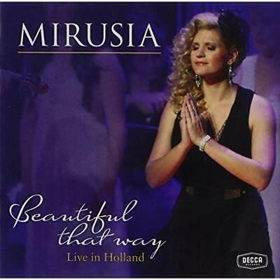 Live in Holland: Beautiful That Way Mirusia CD