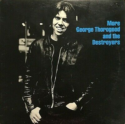 "George Thorogood And The Destroyers ""more"" Premium Quality Used Lp (Nm/ex)"