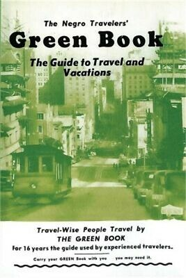 The Negro Travelers' Green Book: 1954 Facsimile Edition (Paperback or Softback)