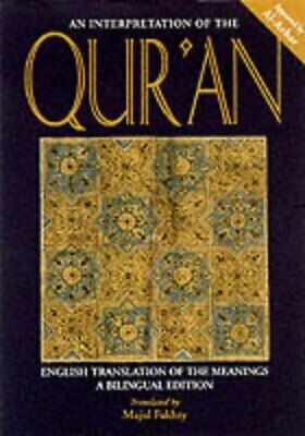 An Interpretation of the Quran: English Translation of the Meanings - A Bilingua