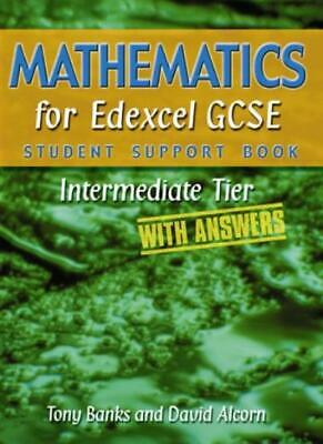 Mathematics for Edexcel GCSE: Intermediate Tier (Student Support Book Answers)-