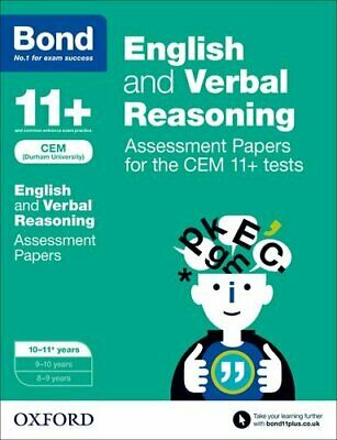 Bond 11+: English and Verbal Reasoning Assessment Papers for the CEM 11+ test.