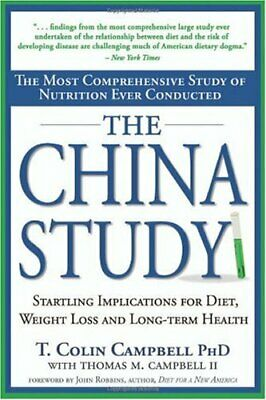 The China Study: The Most Comprehensive Study (Ebook,PDF)