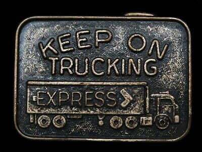 LL07114 VINTAGE 1970s **KEEP ON TRUCKING** EXPRESS TRUCKING BELT BUCKLE