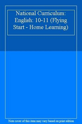 National Curriculum: English: 10-11 (Flying Start - Home Learning)-
