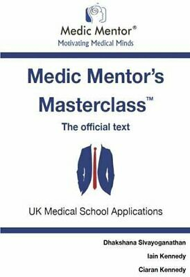 Medic Mentor's Masterclass: Essential Knowledge for Work Experience, Medical .