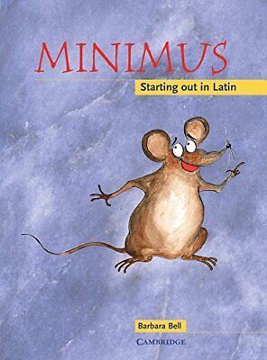 Minimus Pupil's Book: Starting out in Latin-Barbara Bell, Helen Forte