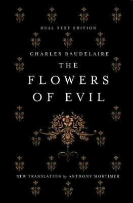 The Flowers of Evil by Charles Baudelaire 9781847495747 (Paperback, 2016)