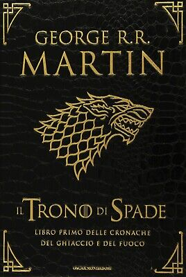 Il Trono di Spade, George R.R.Martin(primo libro Game of Thrones saga)