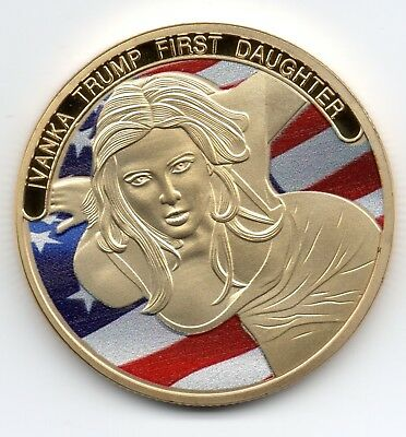 Melania & Ivanka Trump Gold Coin 1st Lady Daughter Donald Wife GQ POTUS FLOTUS