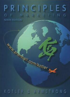 Principles of Marketing with CD (9th Edition)-Philip Kotler;Gary Armstrong