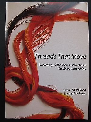 THREADS THAT MOVE -Proceedings of the 2nd International Conference on Braiding