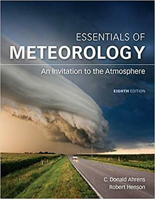 [PDF] Essentials of Meteorology: An Invitation to the Atmosphere (8th Edition)