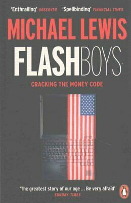 Flash Boys by Michael Lewis 9780141981031 (Paperback, 2015)