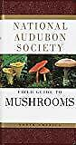 NEW - National Audubon Society Field Guide to North American Mushrooms