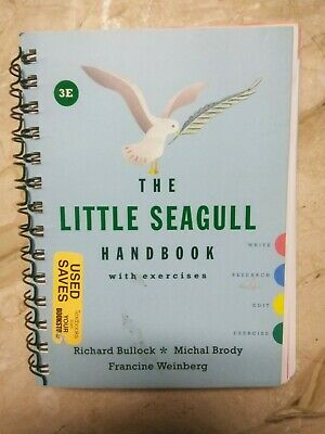 The Little Seagull Handbook by Michal Brody, Francine Weinberg and Richard Bull…