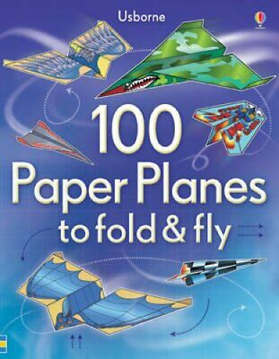100 Paper Planes to Fold and Fly by Andy Tudor 9781409551119 (Paperback, 2012)