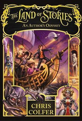 The Land of Stories: An Author's Odyssey Colfer, Chris Good